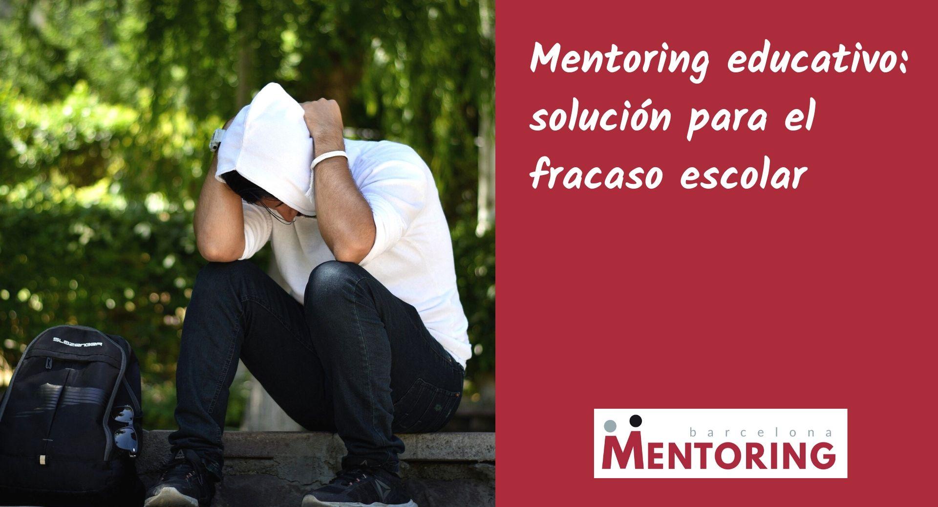 Mentoring educativo solucion para el fracaso escolar
