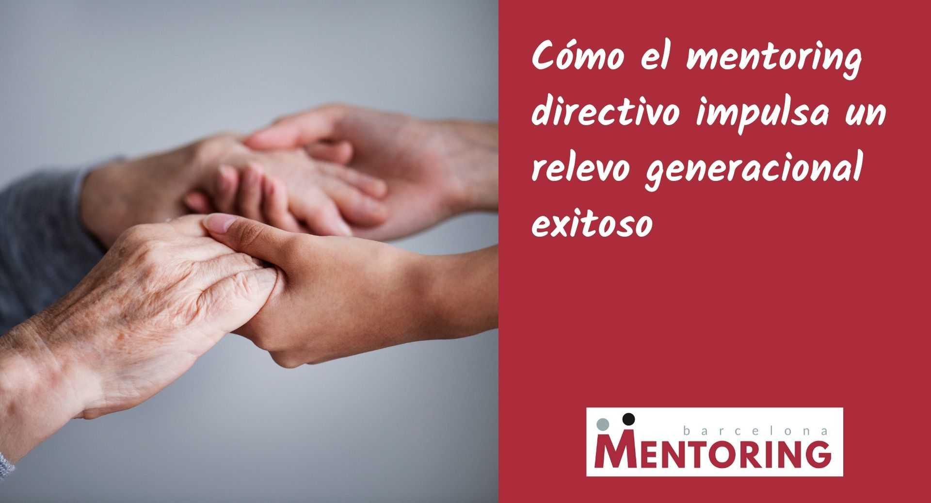 Relevo generacional con mentoring