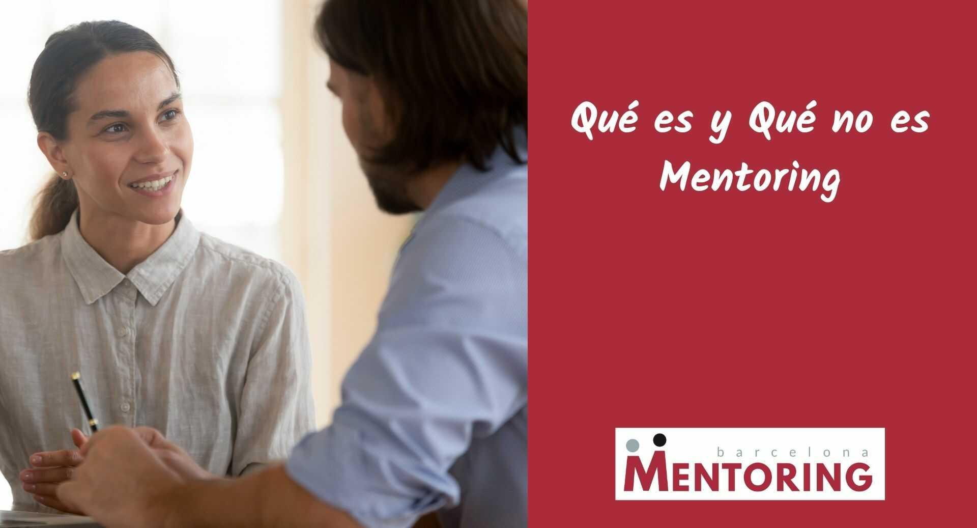 Qué es mentoring y Qué no es mentoring