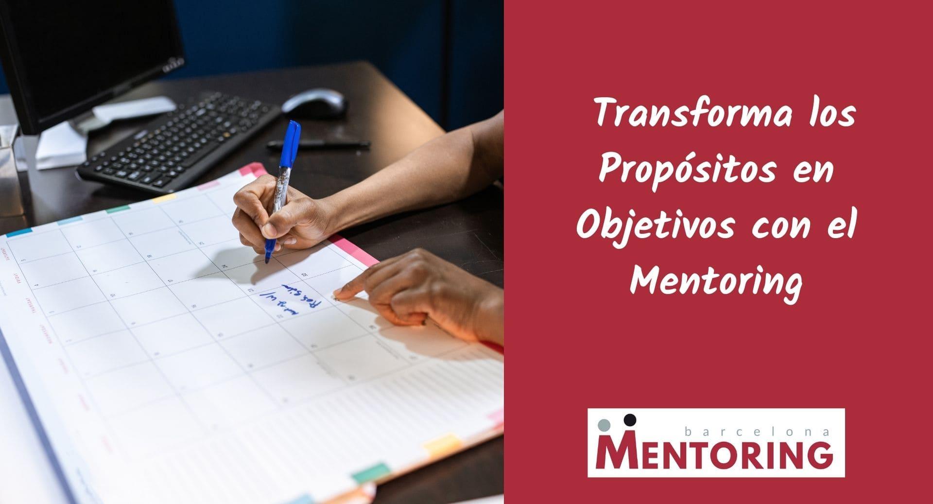 Transforma los propósitos en objetivos con el Mentoring